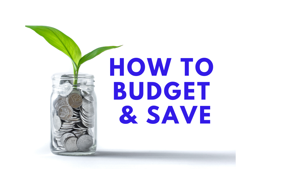 How to budget and save