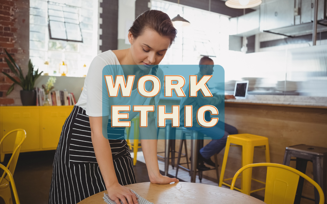 What is work ethic?