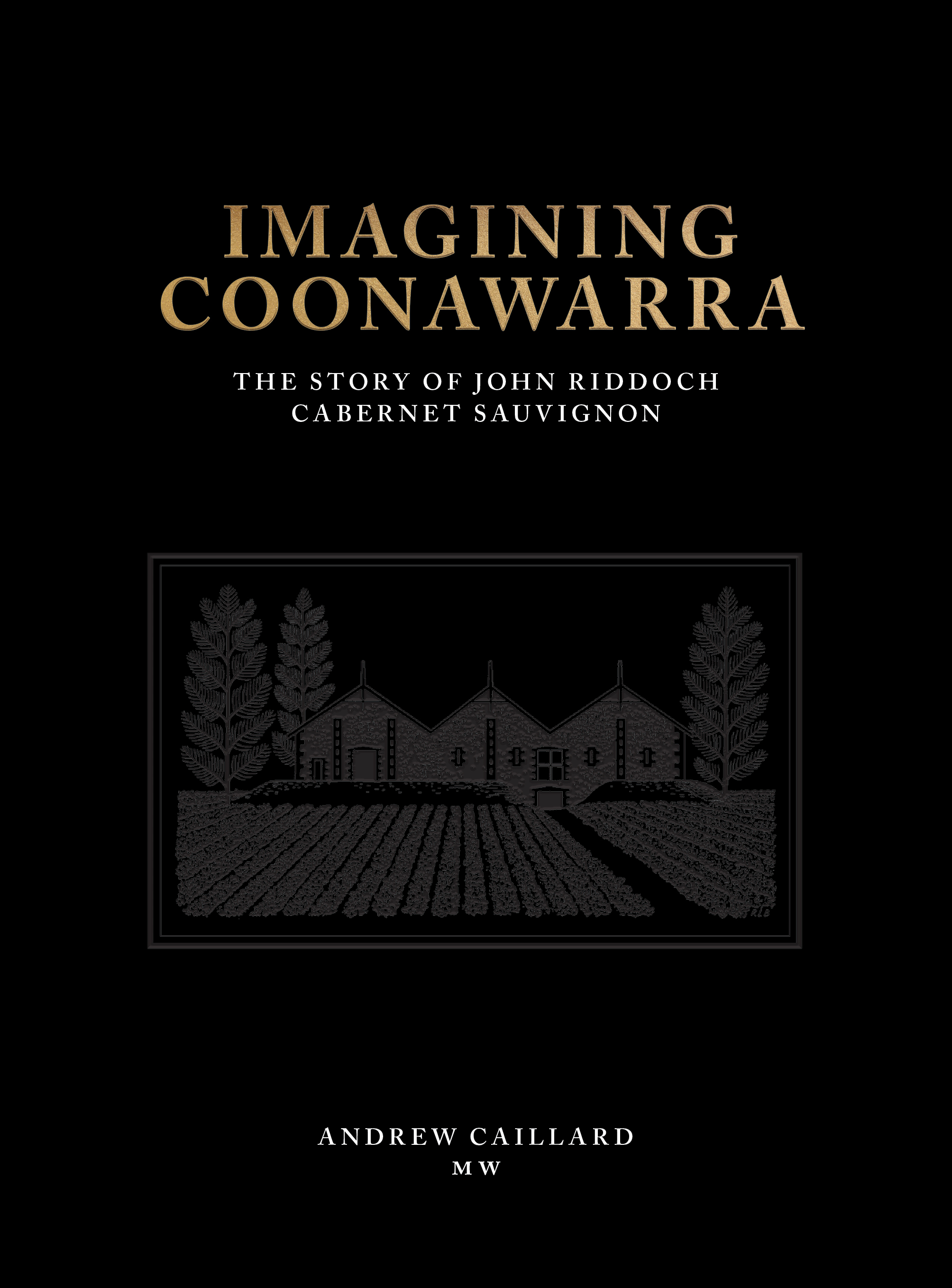 Coonawarra pioneer, John Riddoch, immortalised to celebrate International Cabernet Day as popularity of Cabernet Sauvignon continues to soar.
