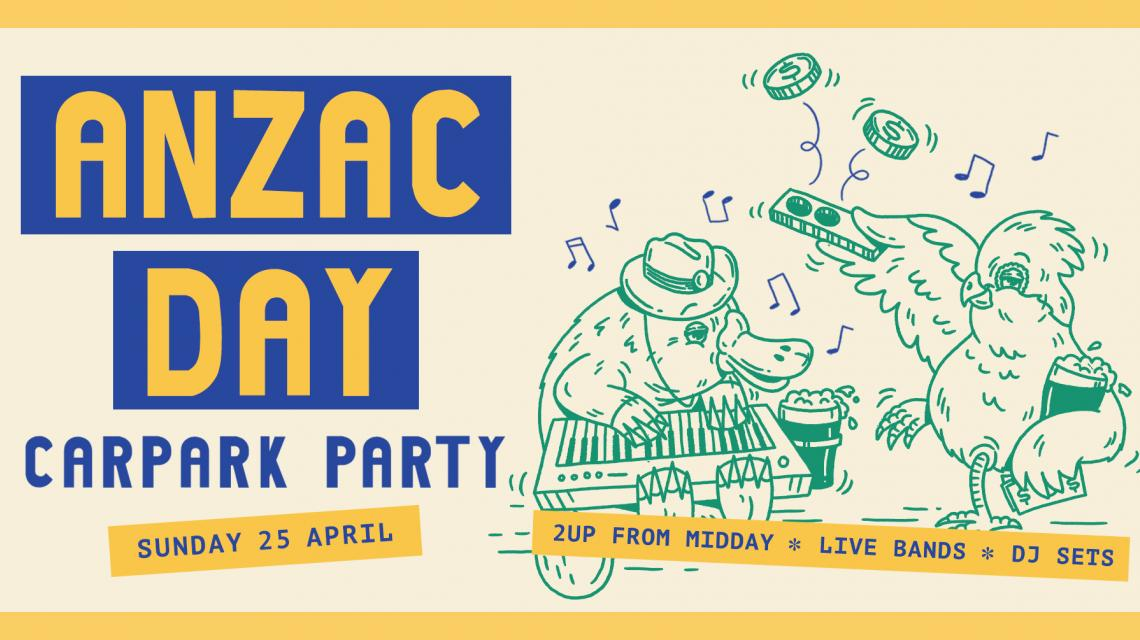 ANZAC Day Carpark Party